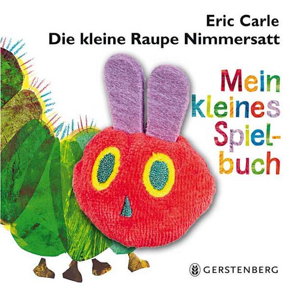 Die kleine Raupe Nimmersatt  - Mein kleines Spielbuch - Coverbild