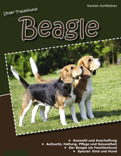 Unser Traumhund: Beagle - Coverbild