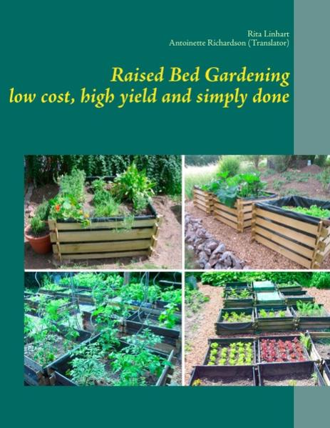 Raised Bed Gardening - low cost, high yield and simply done - Coverbild