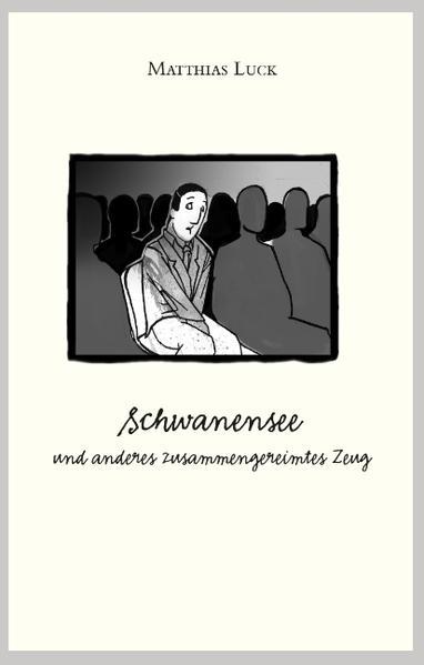 Schwanensee und anderes zusammengereimtes Zeug - Coverbild