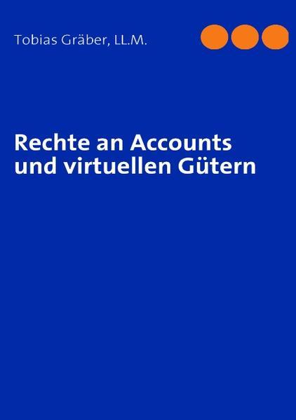 Kostenloser Download Rechte an Accounts und virtuellen Gütern PDF