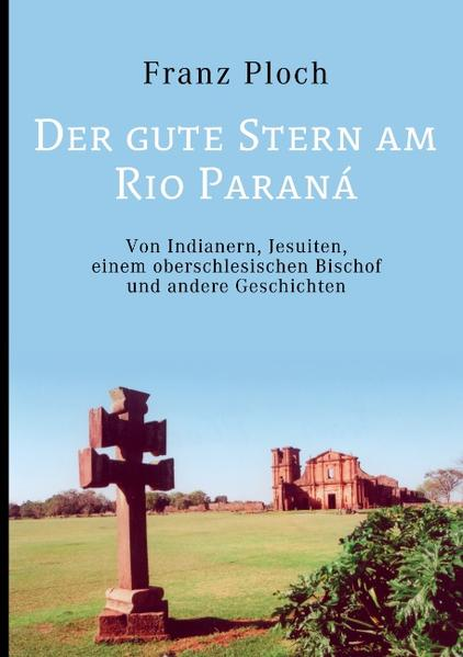 Der gute Stern am Rio Paraná - Coverbild