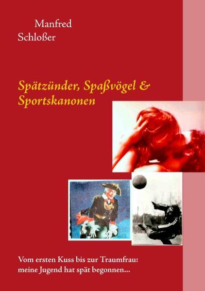 Spätzünder, Spaßvögel & Sportskanonen Epub Free Herunterladen