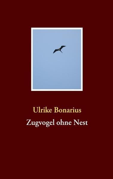 Zugvogel ohne Nest - Coverbild