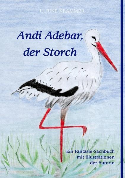 Andi Adebar, der Storch - Coverbild