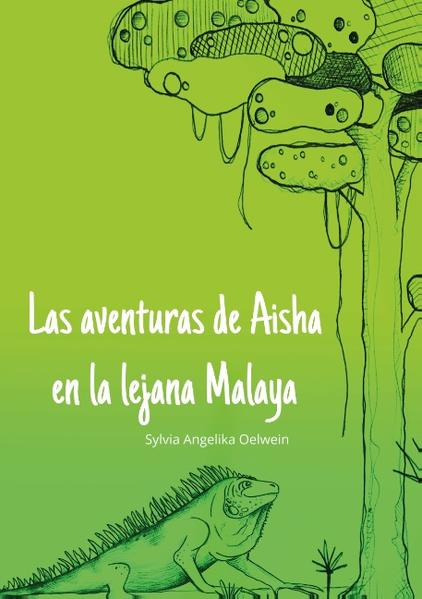 Las aventuras de Aisha en la lejana Melaya - Coverbild