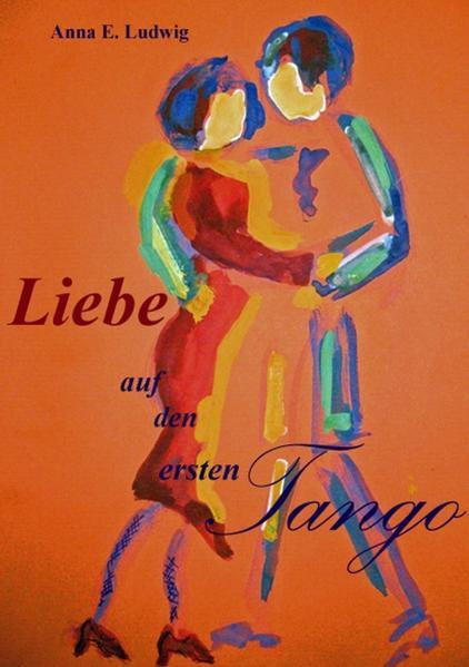Liebe auf den ersten Tango - Coverbild