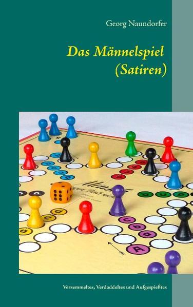 Das Männelspiel (Satiren) - Coverbild