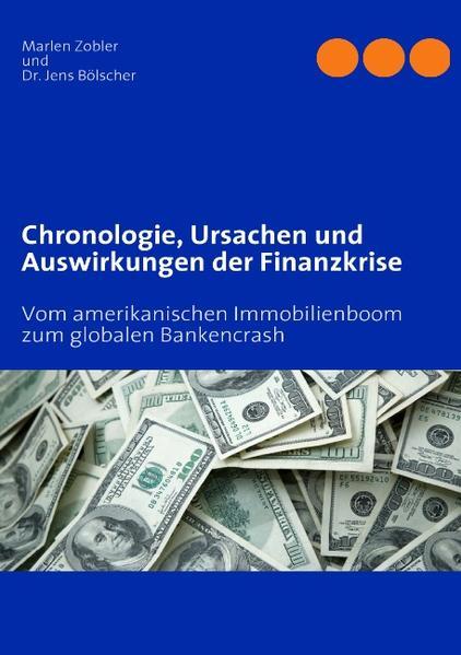 Chronologie, Ursachen und Auswirkungen der Finanzkrise - Coverbild