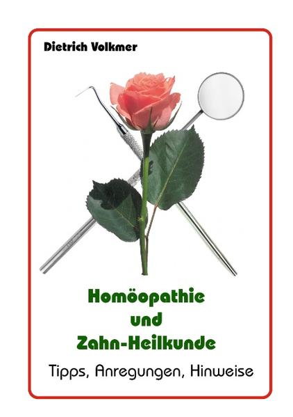 Homöopathie und Zahn-Heilkunde - Coverbild