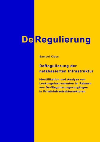 DeRegulierung der netzbasierten Infrastruktur - Coverbild