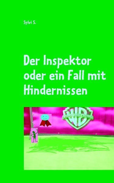 Der Inspektor oder ein Fall mit Hindernissen - Coverbild