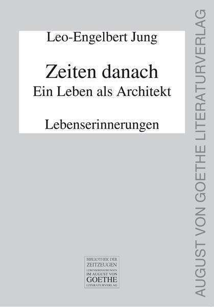 Zeiten danach - Ein Leben als Architekt - Coverbild