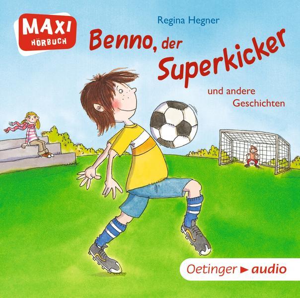 Benno, der Superkicker  und andere Geschichten (CD) - Coverbild