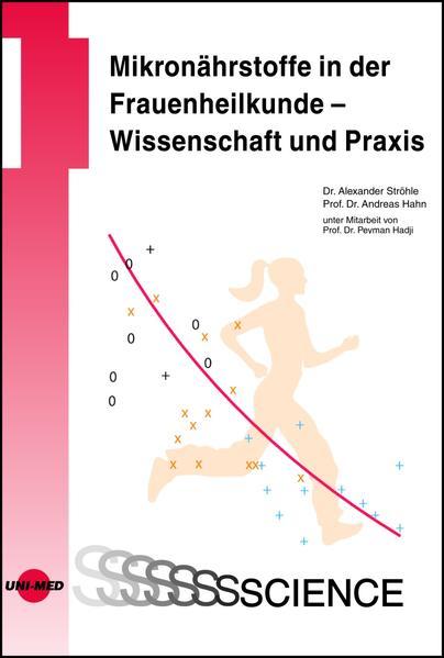 Mikronährstoffe in der Frauenheilkunde - Wissenschaft und Praxis - Coverbild