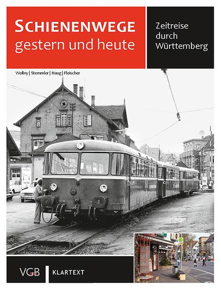 Schienenwege gestern und heute Württemberg Epub Free Herunterladen