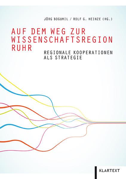 Auf dem Weg zur Wissenschaftsregion Ruhr - Coverbild