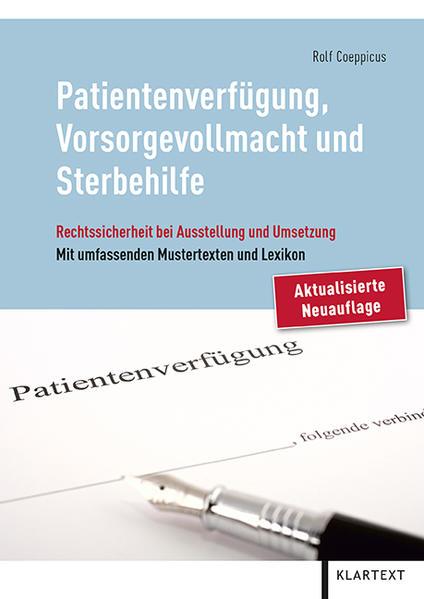 Patientenverfügung, Vorsorgevollmacht und Sterbehilfe - Coverbild