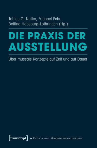 Die Praxis der Ausstellung - Coverbild