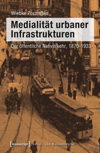 Medialität urbaner Infrastrukturen - Coverbild