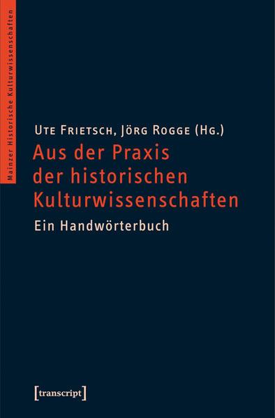 Über die Praxis des kulturwissenschaftlichen Arbeitens - Coverbild
