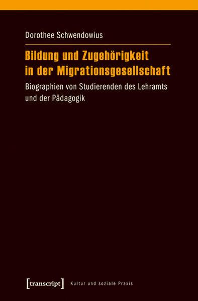 Bildung und Zugehörigkeit in der Migrationsgesellschaft - Coverbild