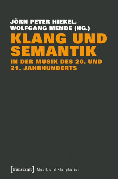 Klang und Semantik in der Musik des 20. und 21. Jahrhunderts - Coverbild