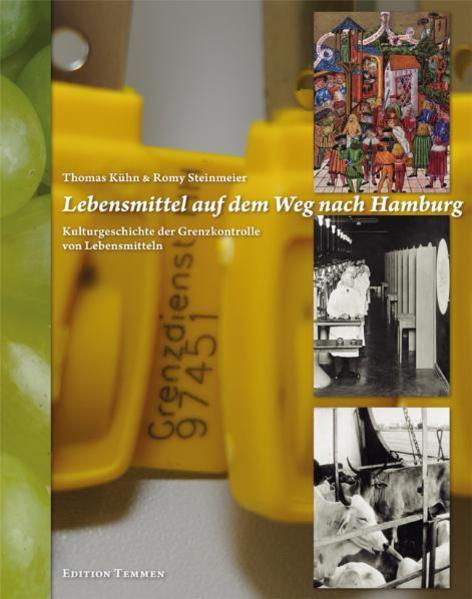 Lebensmittel auf dem Weg nach Hamburg - Coverbild