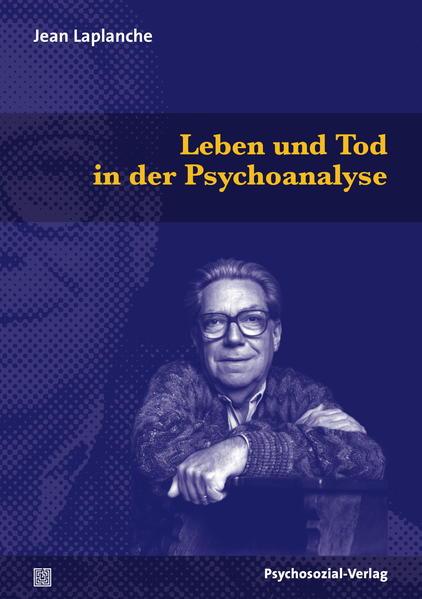 Leben und Tod in der Psychoanalyse - Coverbild