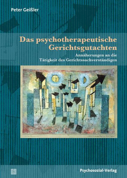 Das psychotherapeutische Gerichtsgutachten - Coverbild