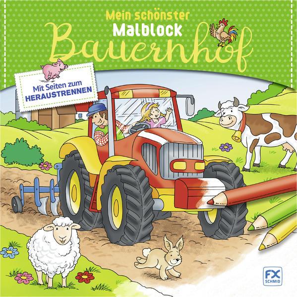 Mein schönster Malblock Bauernhof - Coverbild