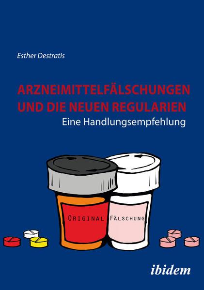 Arzneimittelfälschungen und die neuen Regularien - Coverbild