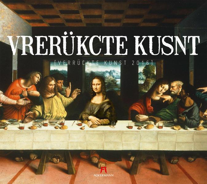 Verrückte Kunst 2016 - Coverbild