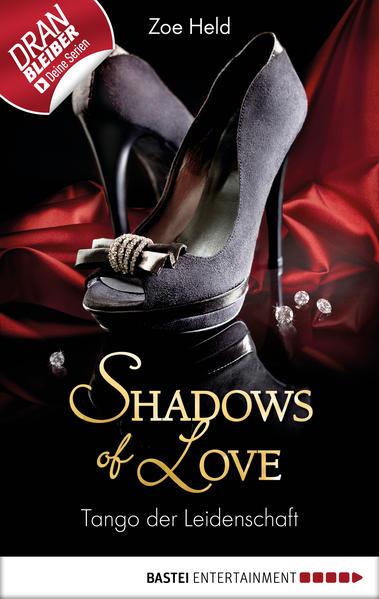 Tango der Leidenschaft - Shadows of Love - Coverbild