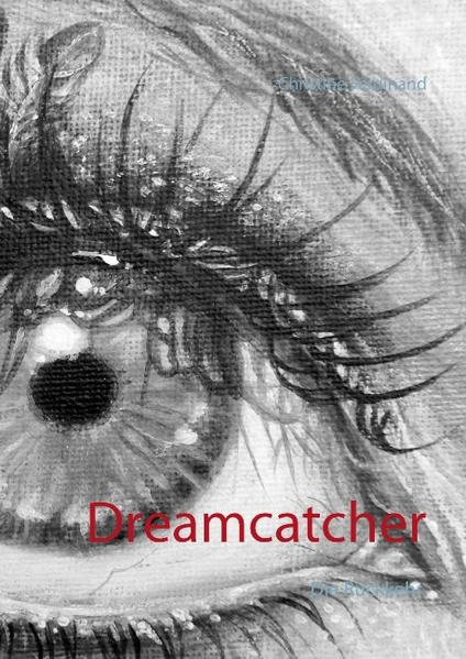 Dreamcatcher 3 - Coverbild