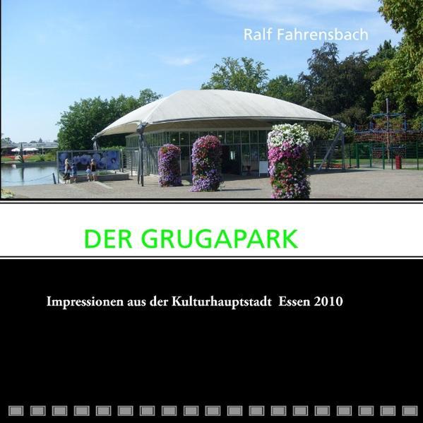 Der Grugapark - Coverbild