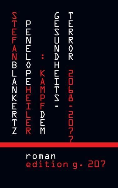 Penelope Heiler: Kampf dem Gesundheitsterror PDF Herunterladen