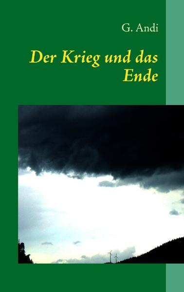 Der Krieg und das Ende - Coverbild