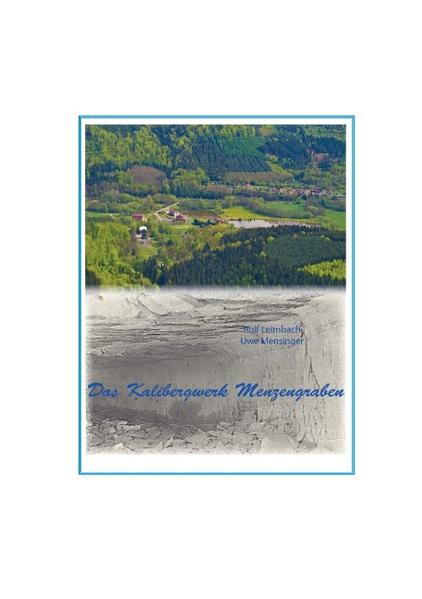 Das Kalibergwerk Menzengraben - Coverbild