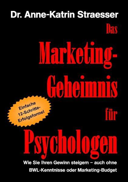 Das Marketing-Geheimnis für Psychologen - Coverbild