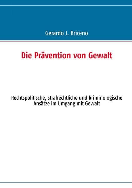 Die Prävention von Gewalt - Coverbild