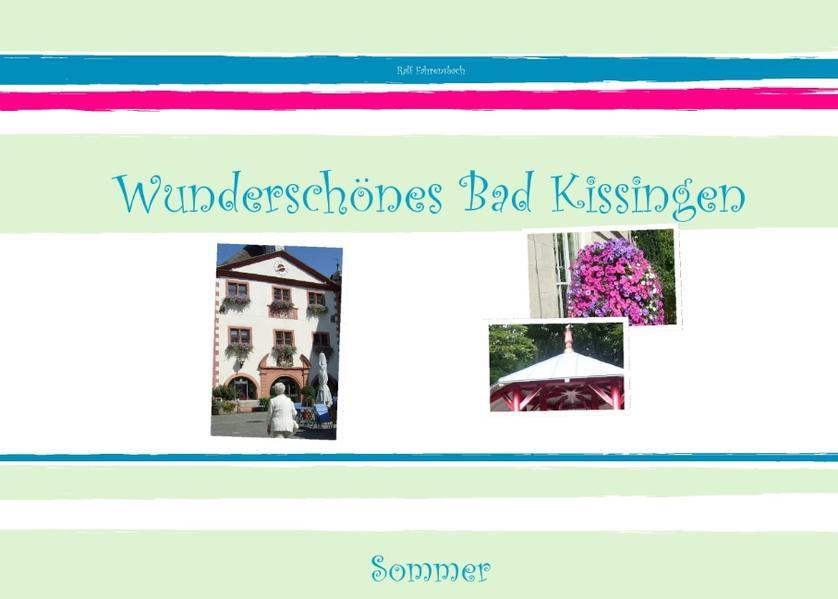 Wunderschönes Bad Kissingen