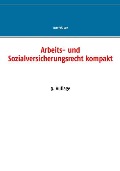 Arbeits- und Sozialversicherungsrecht kompakt PDF Herunterladen