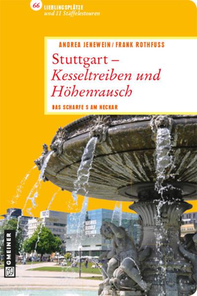 Stuttgart - Kesseltreiben und Höhenrausch - Coverbild