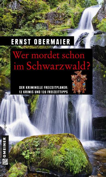 Wer mordet schon im Schwarzwald? - Coverbild