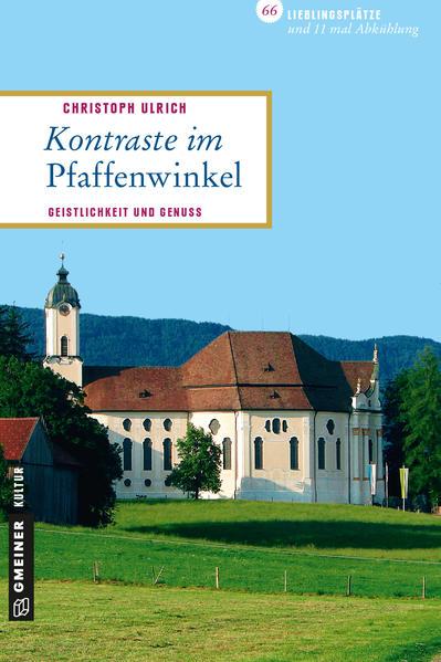 Kontraste im Pfaffenwinkel - Coverbild