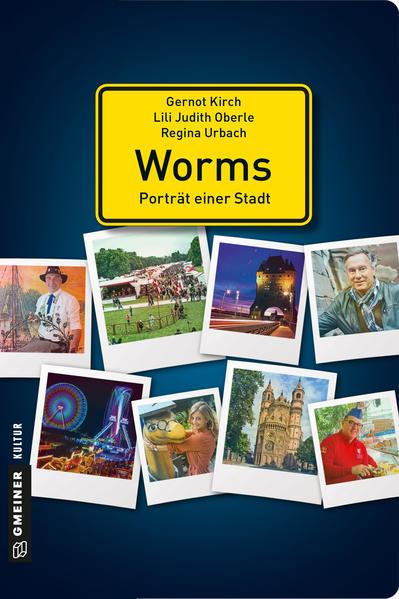 Worms - Porträt einer Stadt - Coverbild
