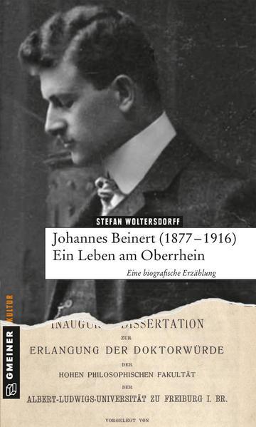 Johannes Beinert (1877-1916) - Ein Leben am Oberrhein - Coverbild