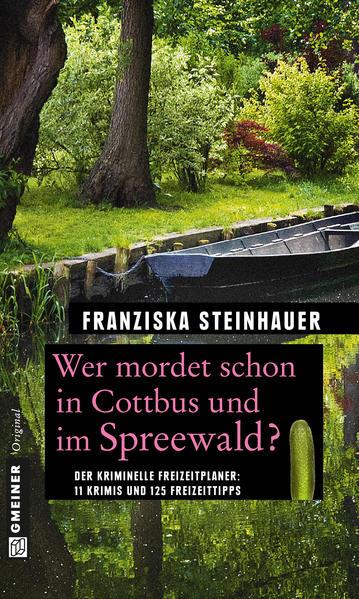 Wer mordet schon in Cottbus und im Spreewald? - Coverbild