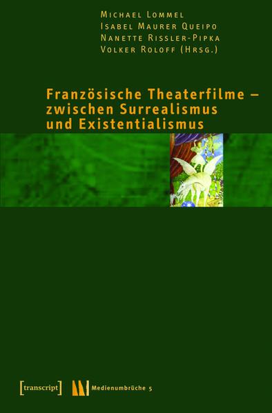 Französische Theaterfilme - zwischen Surrealismus und Existentialismus - Coverbild